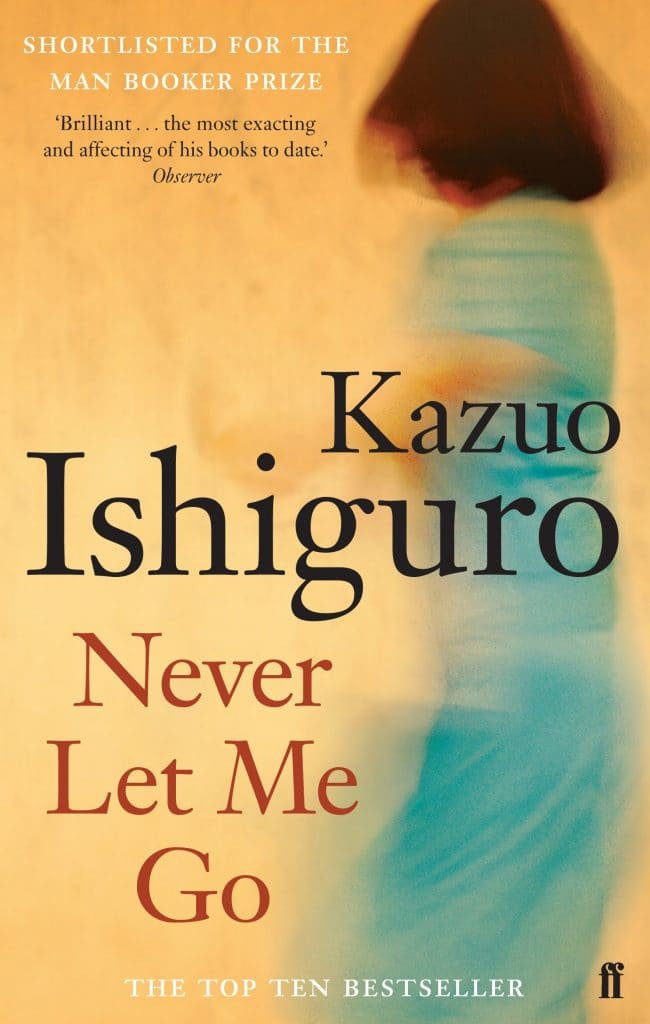 Never Let Me Go by Kazuo Ishigaro