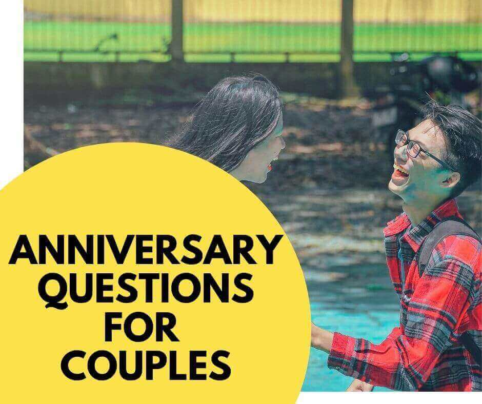 Anniversary questions for couples