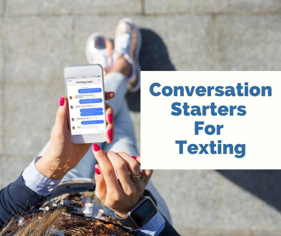 Conversation Starters For Texting