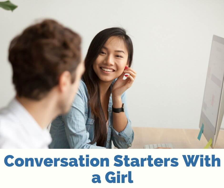 Conversation Starters With a Girl