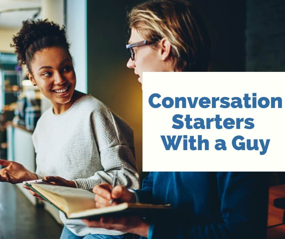 Conversation Starters With a Guy