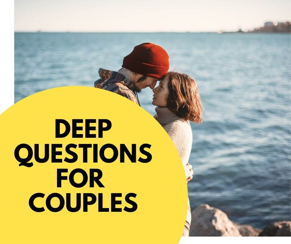 Deep questions for couples
