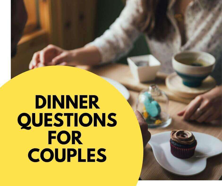 Dinner questions for couples
