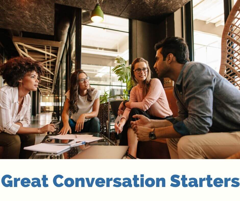 Great Conversation Starters
