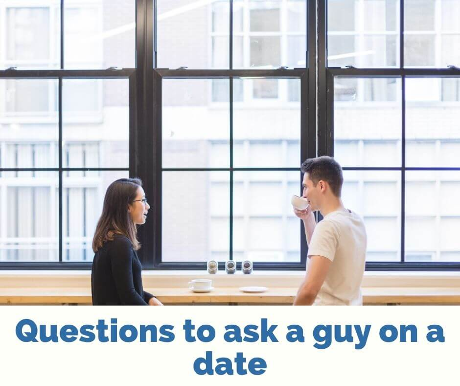 Questions to ask a guy on a date