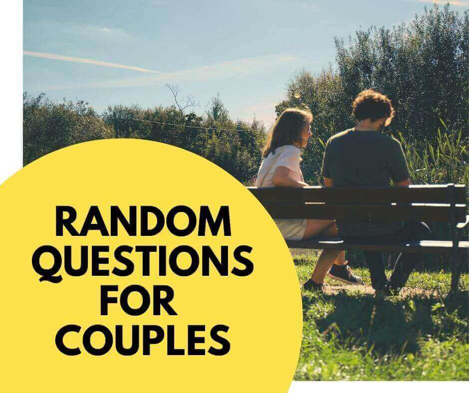 Random questions for couples