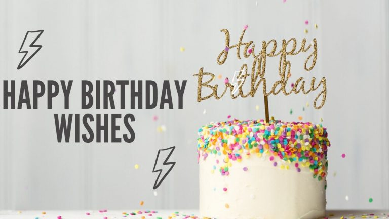 Happy Birthday Wishes, Messages