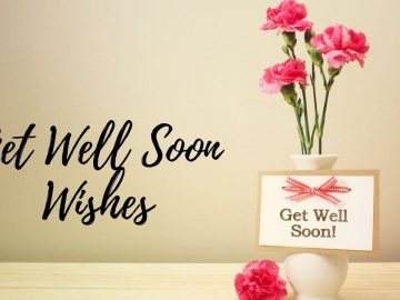 Get Well Soon Wishes and Messages