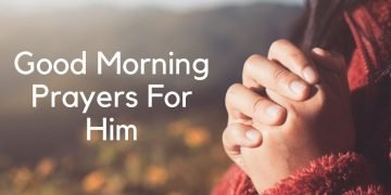 Good Morning Prayers For Him