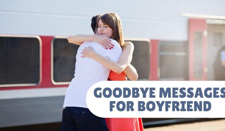 GoodBye Messages For Boyfriend – GoodBye Quotes For Him