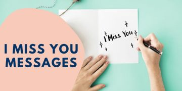 I Miss You Messages for boyfriend or girlfriend