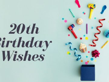 20th Birthday Wishes