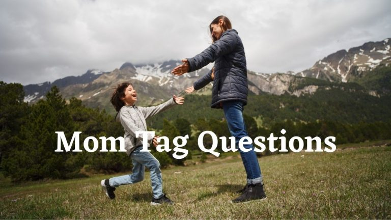 Mom Tag Questions