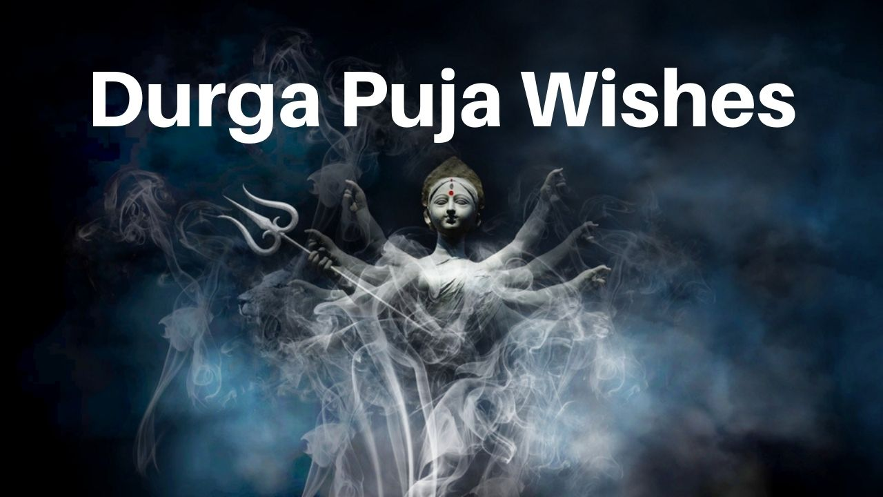Durga Puja Wishes, Messages, Quotes
