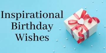 Inspirational Birthday Wishes